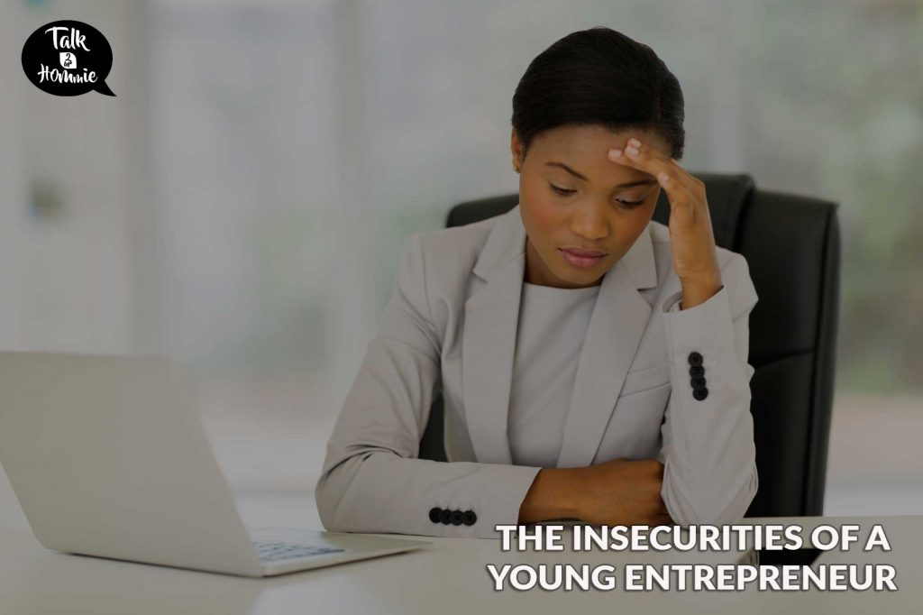 Blog cover for THE INSECURITIES OF A YOUNG ENTREPRENEUR